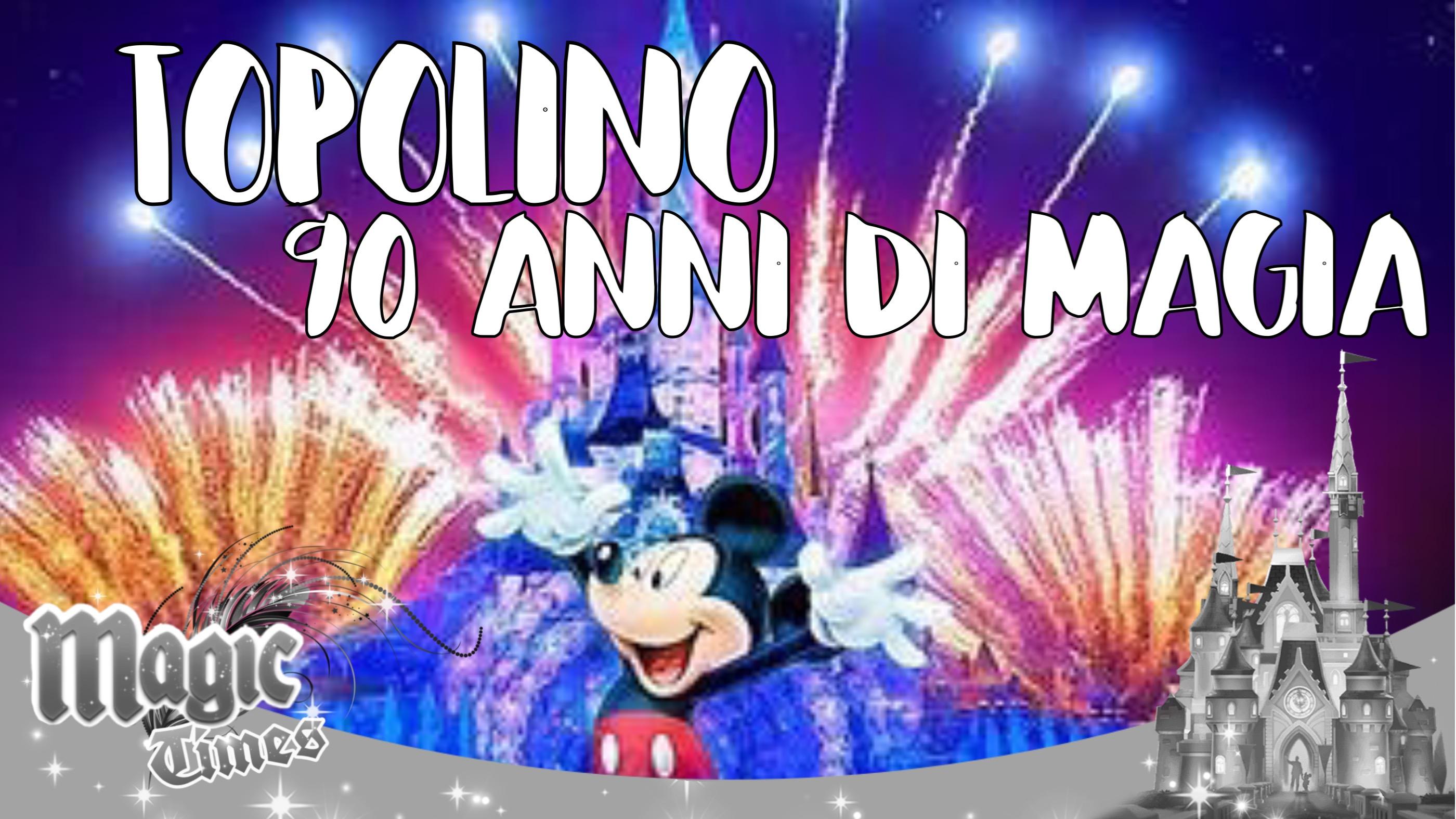 Topolino anni di magia disney magic kingdoms italia