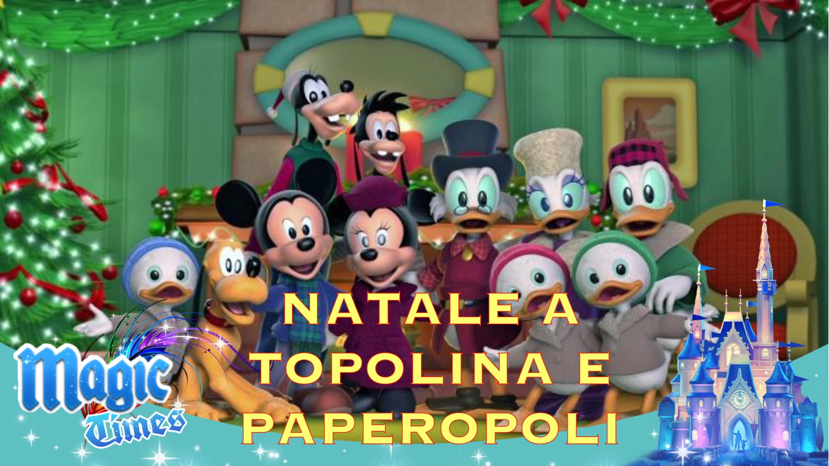 Natale a topolinia e paperopoli disney magic kingdoms italia
